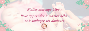 massage bébé, atelier massage bébé, apprendre à masser bébé, cours de massage, atelier parent bébé, IAIM, atelier enfant bruxelles, soullager colique nourrison, aider bébé à dormir la nuit, massage colique