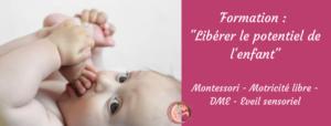 formation professionnel petite enfance Bruxelles, formation montricité libre, formation DME, formation Montessori, Formation eveil sensoriel